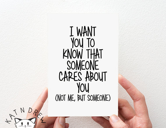 Someone Cares About You/ Not Me Card.  PGC116