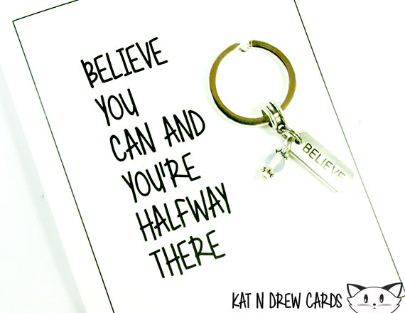 Believe You Can Card.  KEY034
