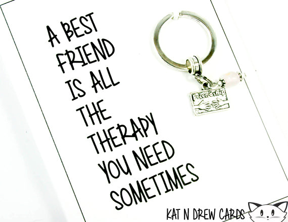 Best Friend Therapy Card.  KEY044