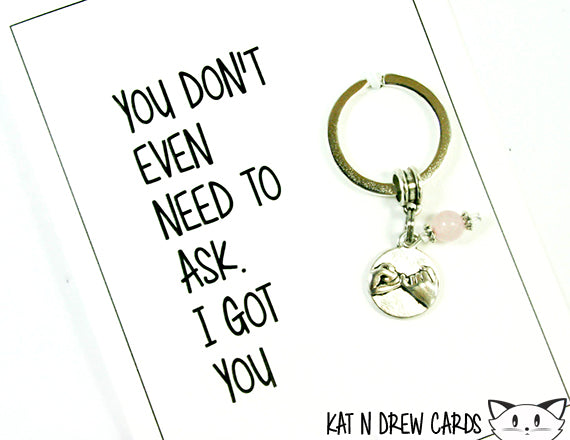 I Got You Card.  KEY055