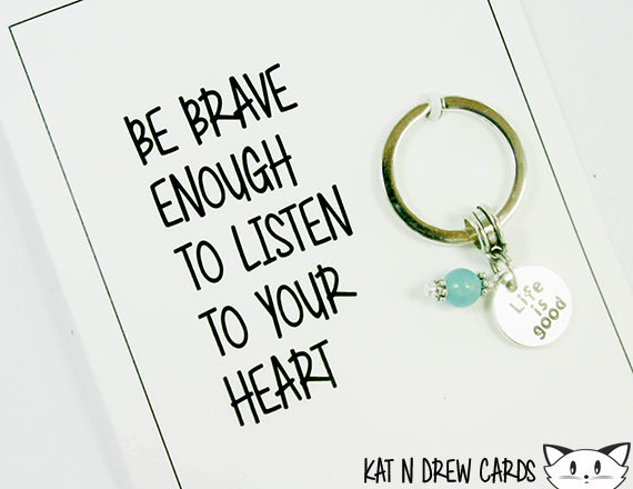 listen to your heart and be brave