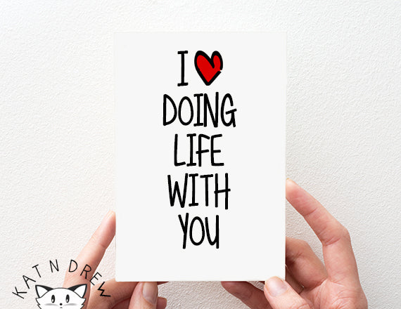 I Love Doing Life With You Card.  PGC114