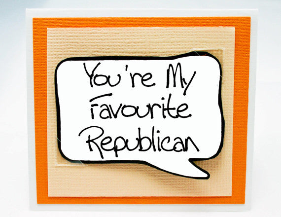 republican friend birthday card. political friend note card.