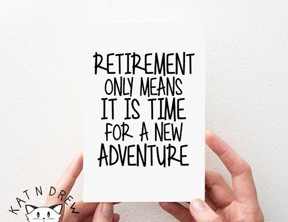 retirement card. new adventure card. retirement adventure