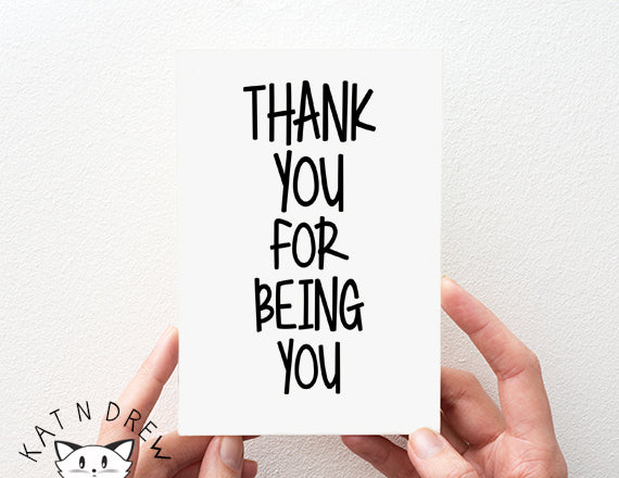 Thank You For Being You Card.  PGC128