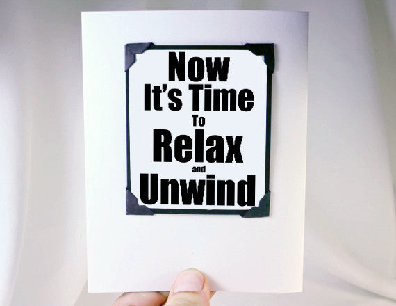 relax and unwind retirement greeting card