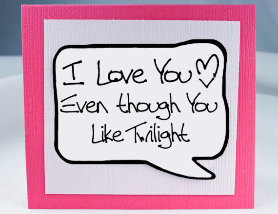 twilight card funny love you card for twilight fans