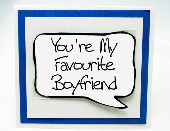 funny boyfriend card for valentines. anniversary card for him.