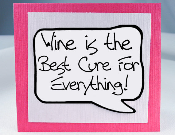 Wine Cures Everything - MGN-WIN201