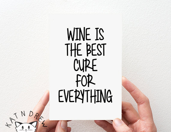Wine Is The Best Cure Card.  PGC145