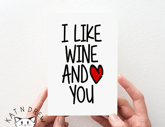 I Like Wine And You Card.  PGC087