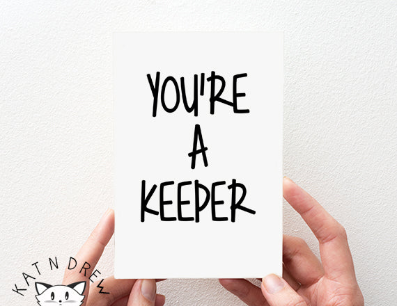 You're A Keeper Card.  PGC022