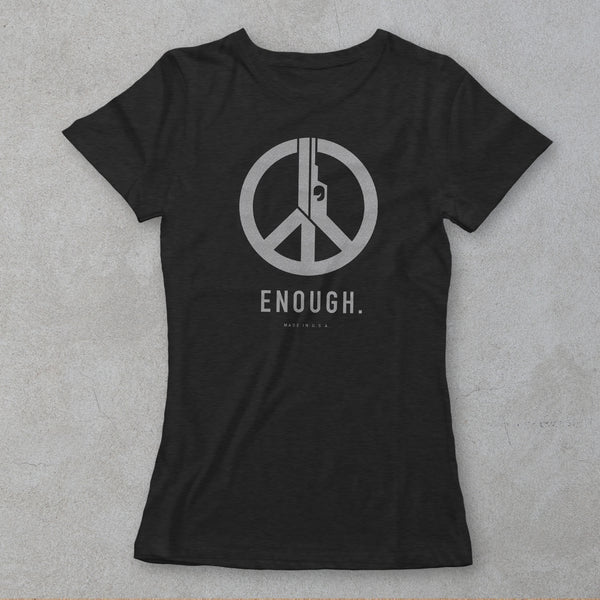 Enough (Women's cut)