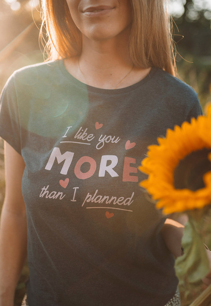 I Like U More Than I Planned Tee