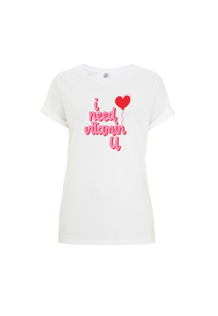 I Need Vitamin You Tee