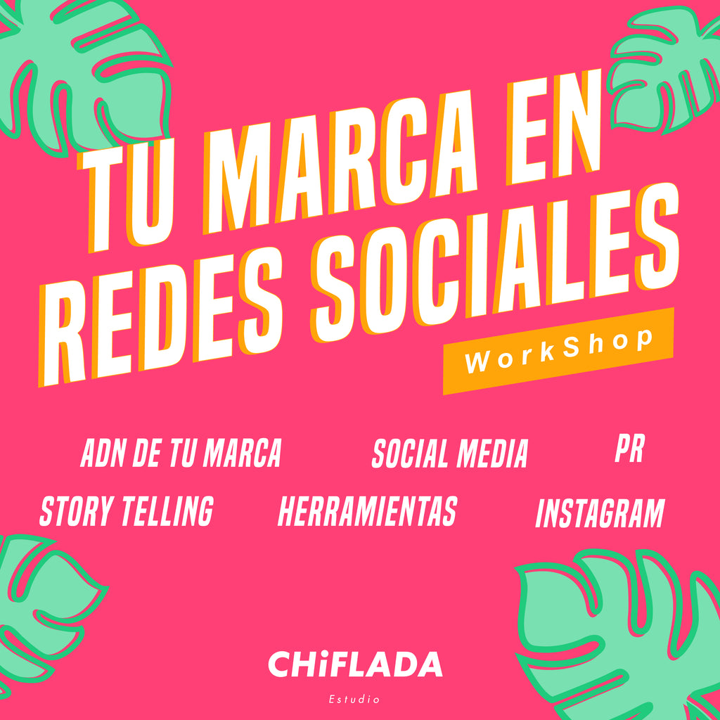 Workshop: Tu Marca en Redes Sociales