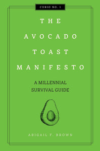 Avocado Toast Manifesto Book