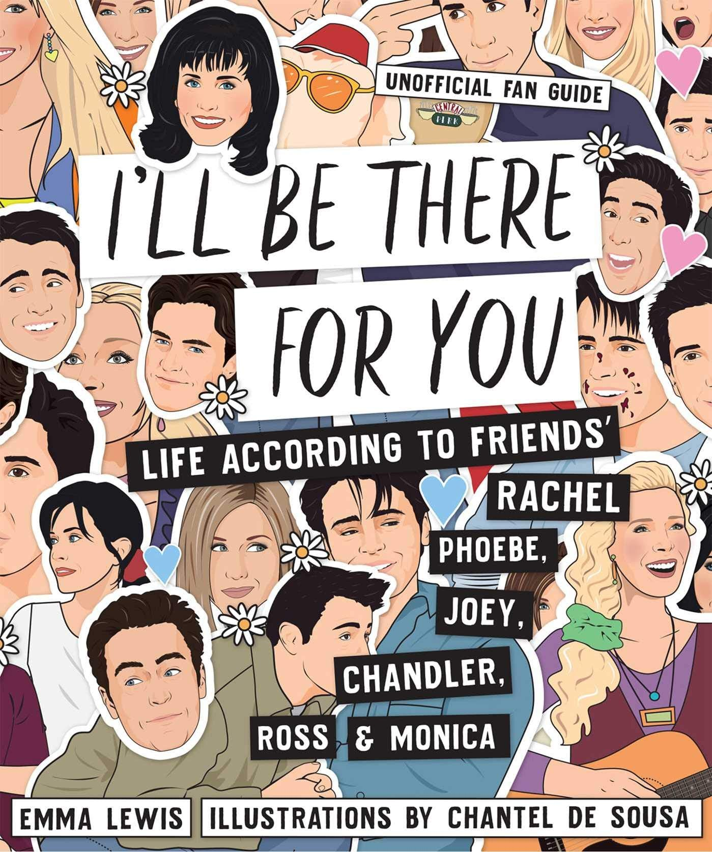 I'll Be There For You: Life according to Friends Book