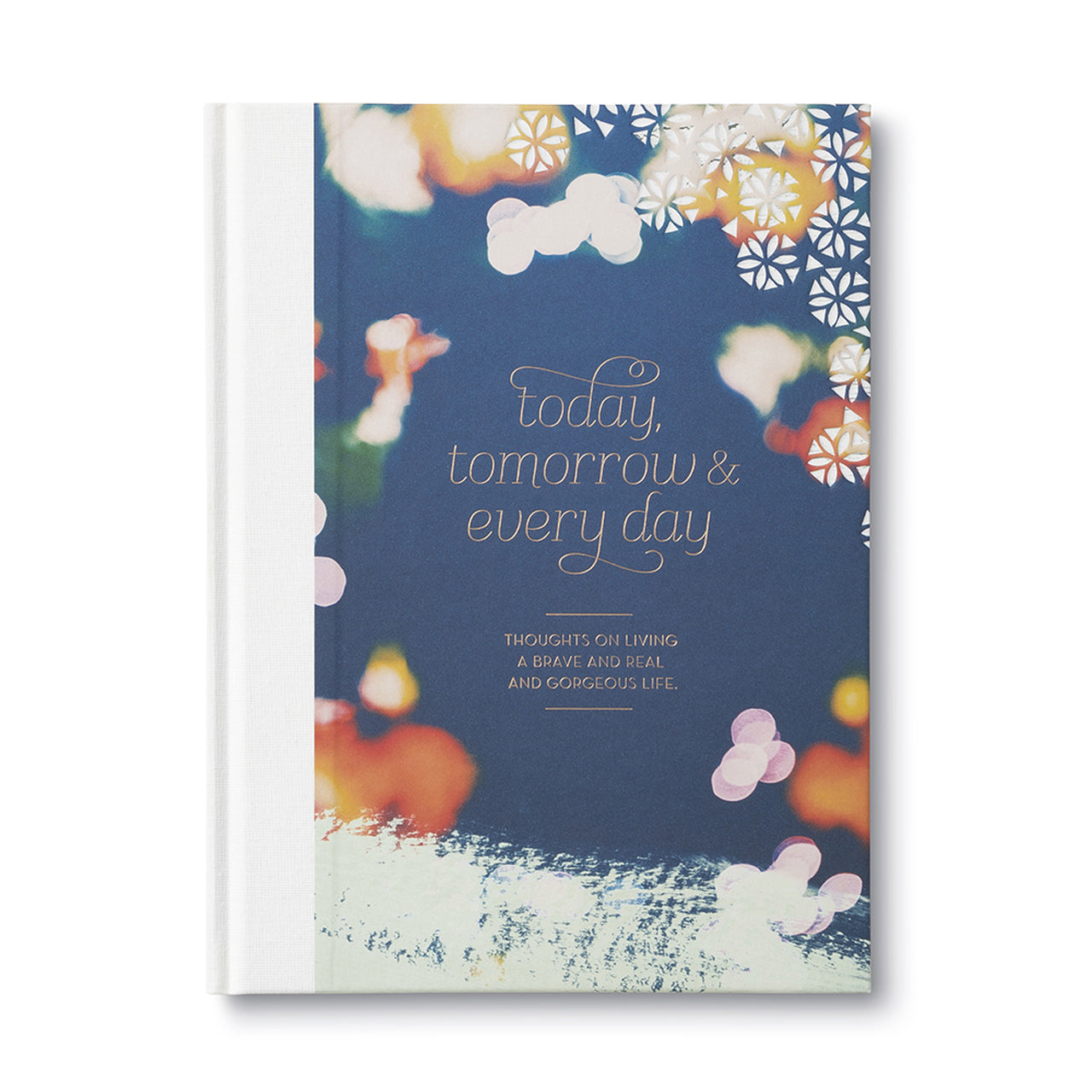 Today, Tomorrow and Every Day Book