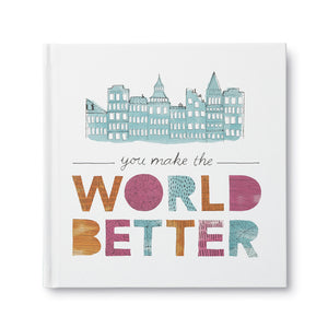 You Make the World Better Book