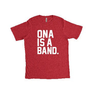Ona Is A Band (Red)
