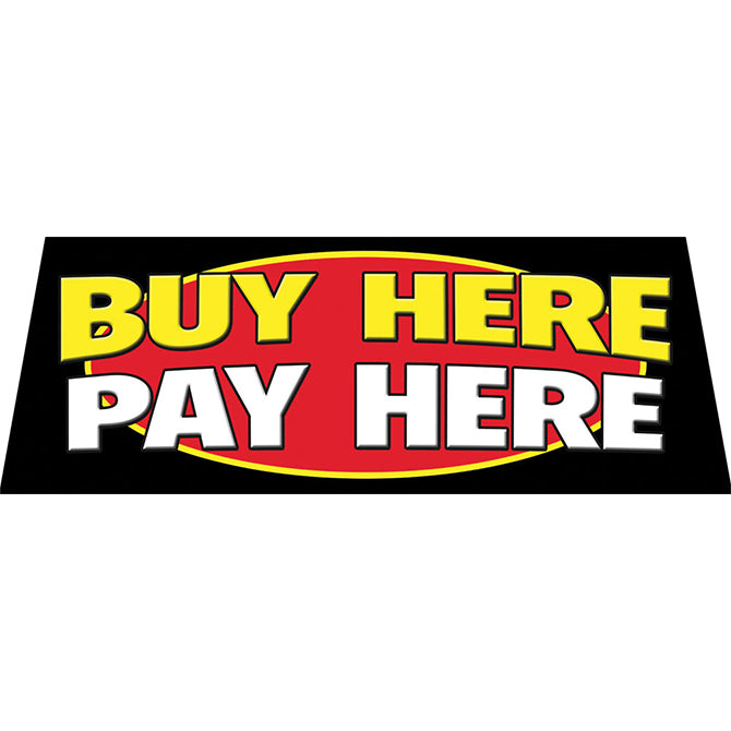 Windshield Banner - Buy Here/Pay Here - Black, Yellow, Red, White - Qty. 1