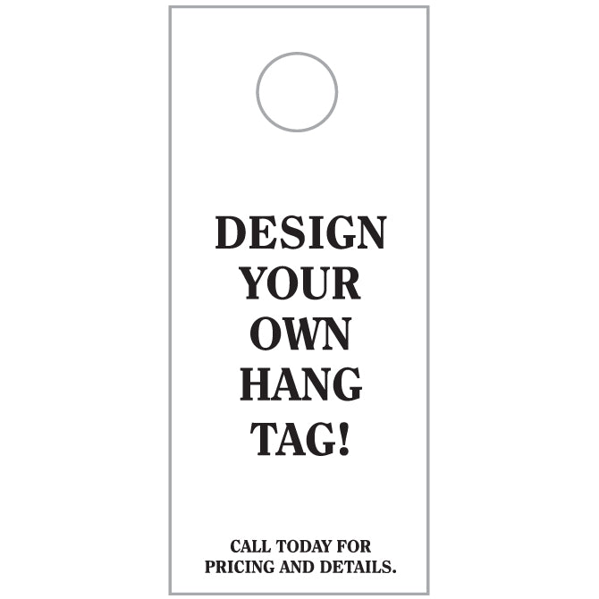 "Custom Hang Tags - 3 2/3"" X 8 1/2"" - Qty. 250 - Independent Dealer Services"