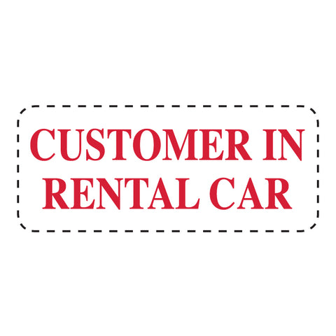 "Self Inking Stamp - CUST. IN RENTAL CAR - Red Ink, 3/4"" x 2 3/8"" - Qty 1 - Independent Dealer Services"