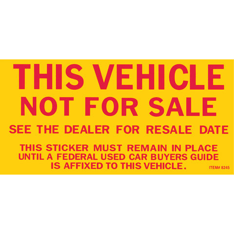 "Vehicle Not for Sale Sticker - 2 3/4"" x 5 1/2"" - Qty. 100 - Independent Dealer Services"