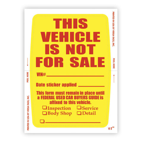 "Vehicle Not for Sale Sticker - 4"" x 6"" - Qty. 250 - Independent Dealer Services"