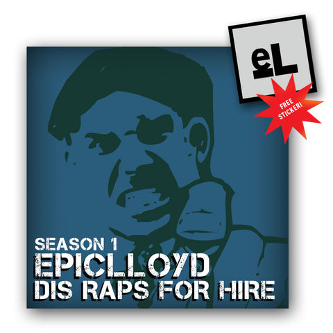 EpicLLOYD - Dis Raps for Hire CD (with sticker!)