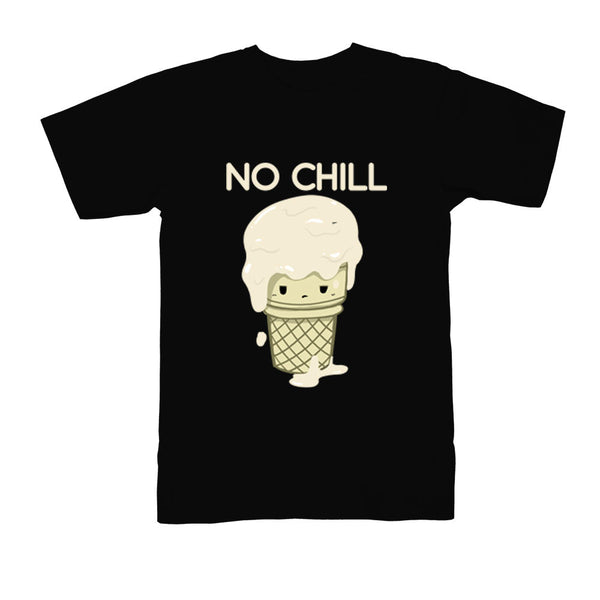 No Chill Tee