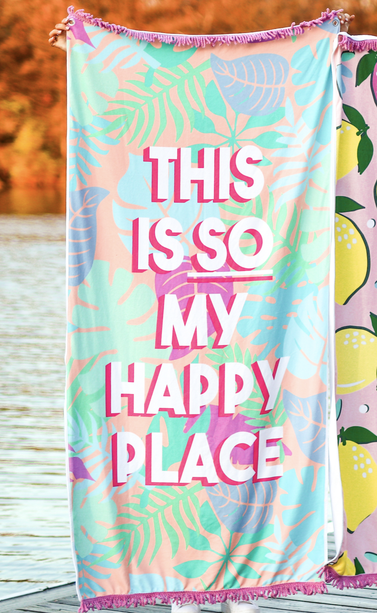 This Is So My Happy Place - Towel
