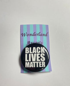 """Black Lives Matter"" BLM Movement Badge"