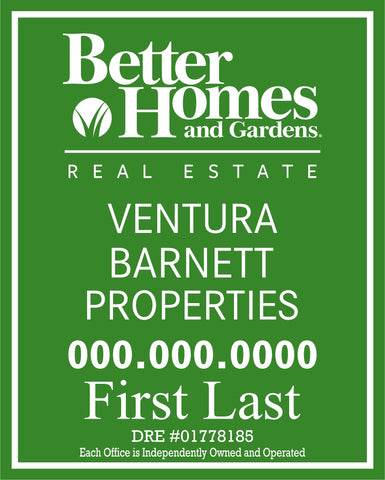 Ventura Barnett Better Homes & Gardens Yard Sign