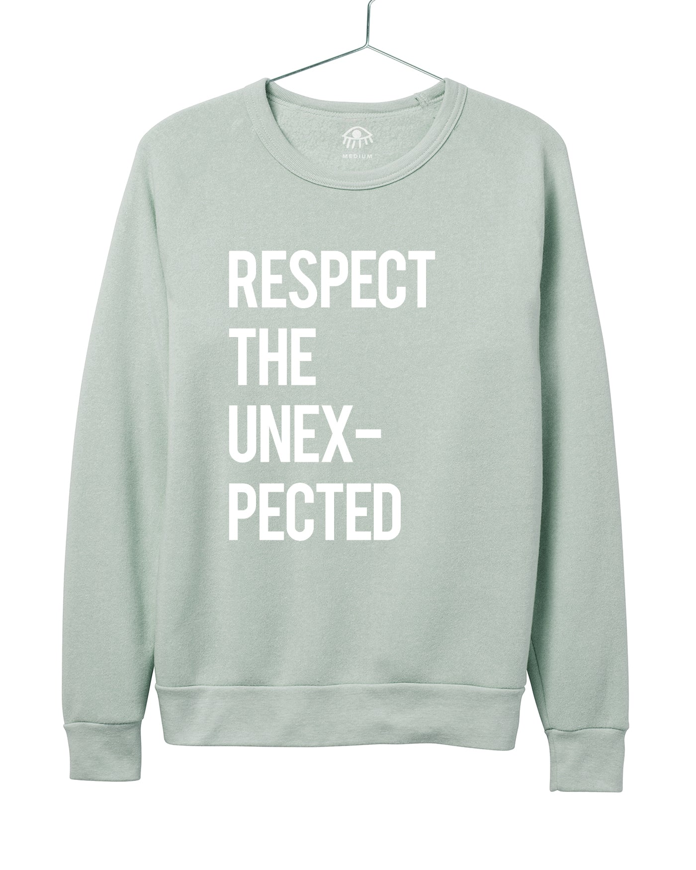 Respect the unexpected Women's Crewneck