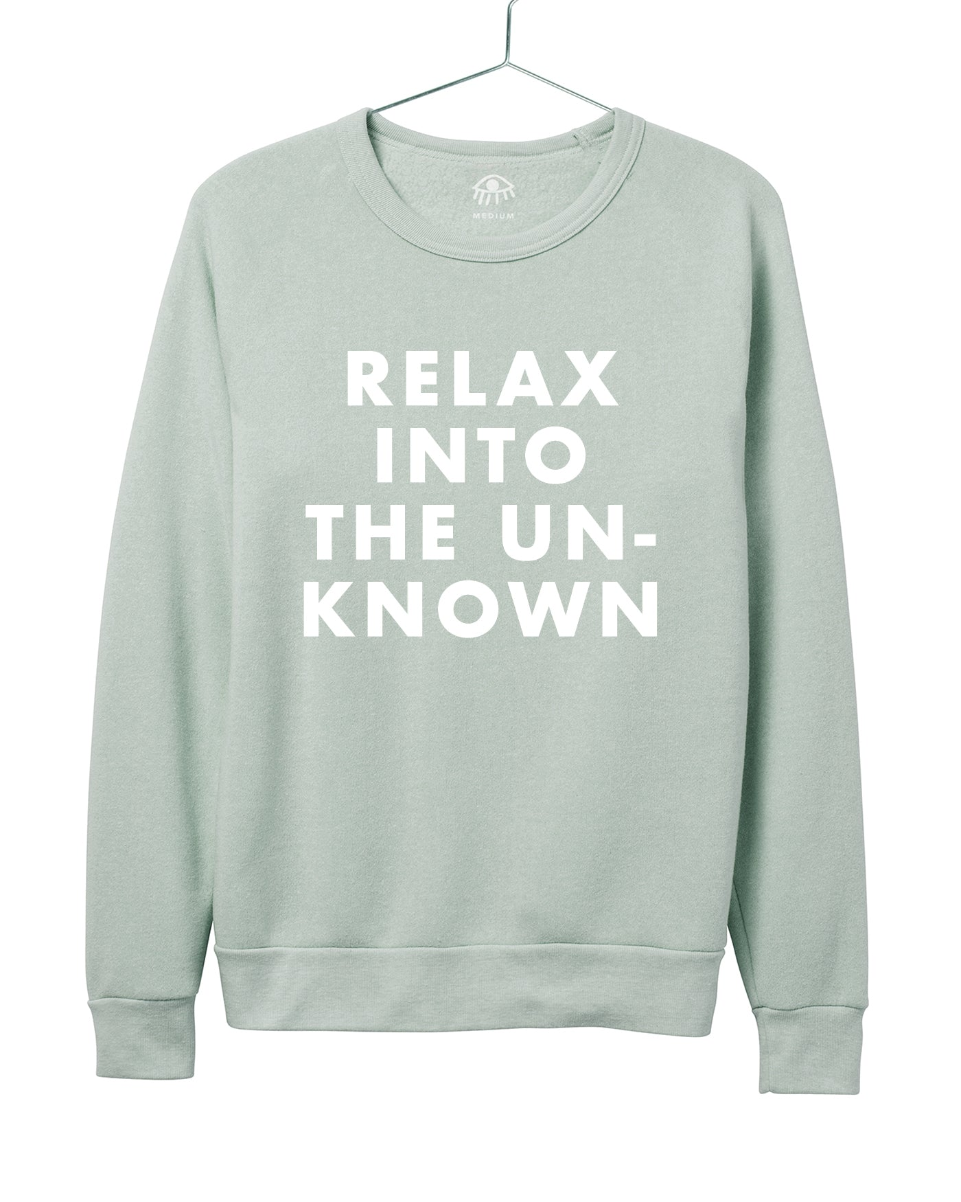 Relax into the unknown Women's Crewneck