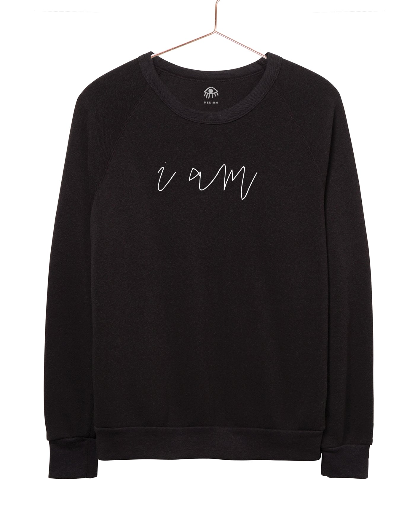 I am Women's Crewneck