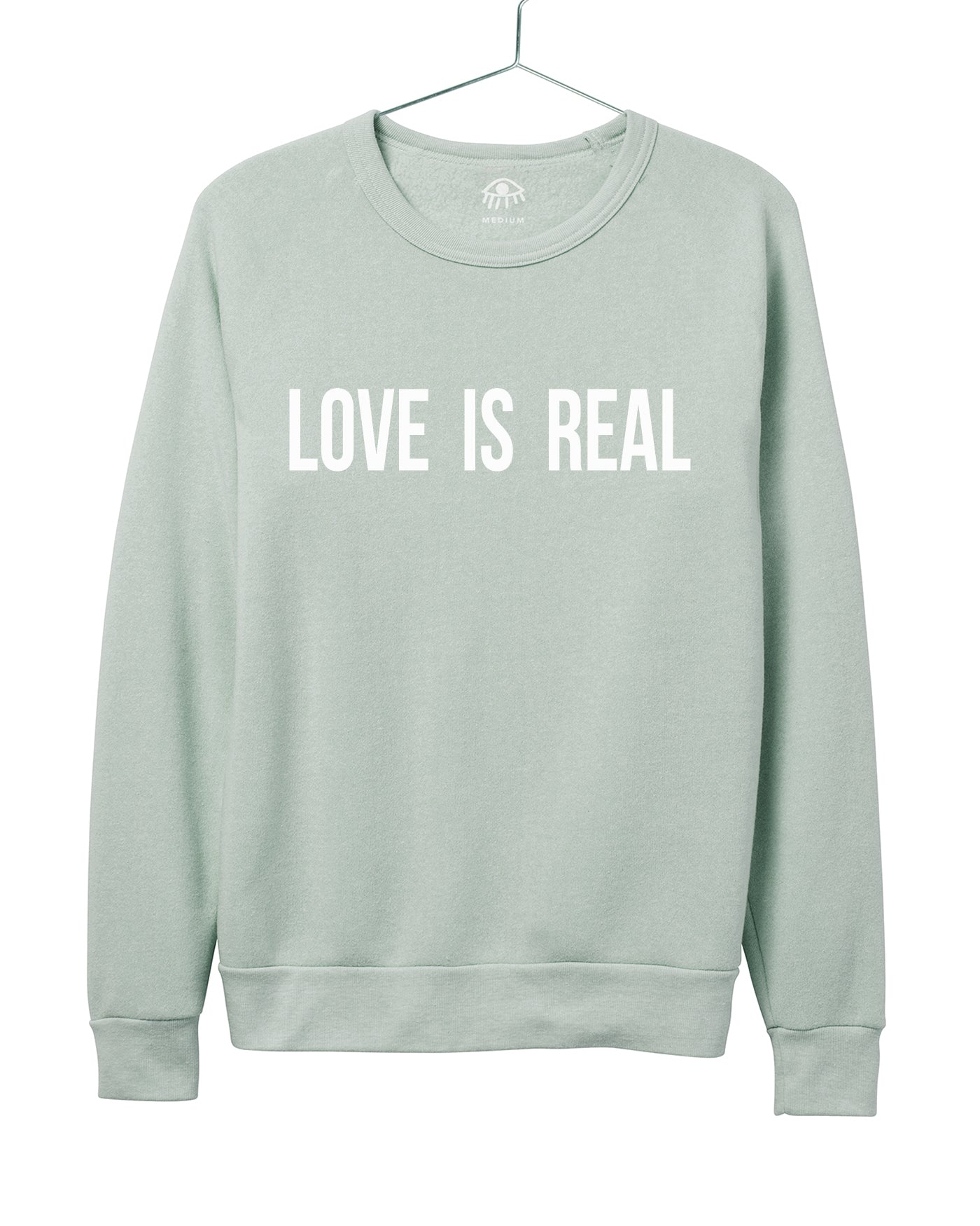 Love is real Women's Crewneck