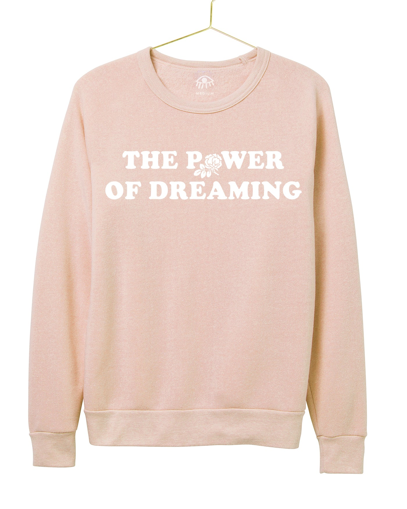 The power of dreaming Women's Crewneck
