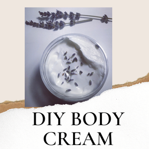 DIY BODY CREAM