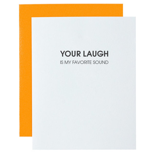 Your Laugh is My Favorite Sound Letterpress Card