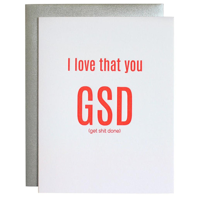 I Love That You GSD (Get Shit Done) Letterpress Card