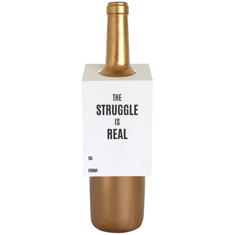 The Struggle Is Real Bottle Gift Tag