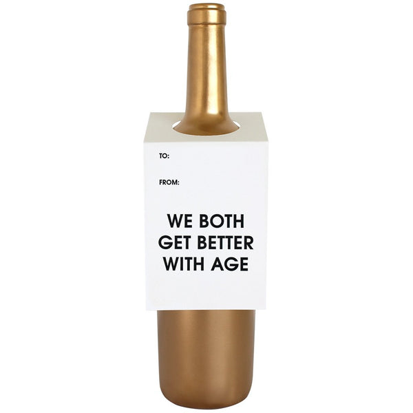 Both Get Better With Age Bottle Gift Tag