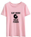 Hole Foods Shirt