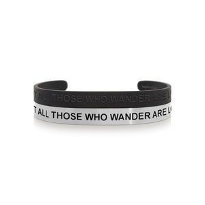 Mantra quote bracelet for men - Not all those who wander are lost - Silver or Matte Black - Travel Gift - Vagabond Life