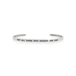 Mantra quote bracelet for women - Not all those who wander are lost - Silver - Travel Gift - Vagabond Life