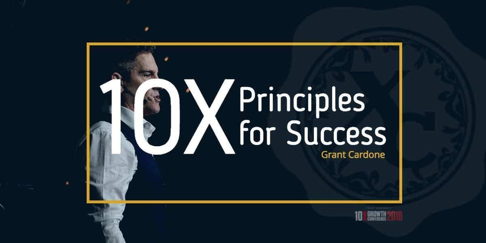 How to Apply the Top 5 10X Principles for Success