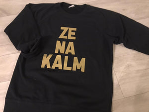 "Sweater ""Ze na kalm"""